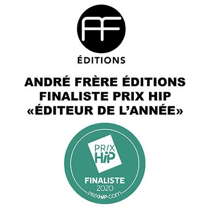 andre-frere-editions-editeur-annee-2020-prix-hip