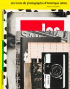 Couverture de l'ouvrage «Les livres de photographie d'Amérique Latine» publié aux Éditions ANdré Frère