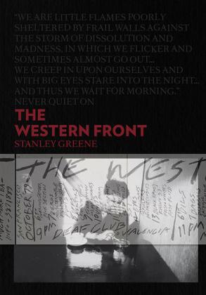 Couverture de l'ouvrage «The Western Front» de Stanley Greene publié aux Éditions André Frère