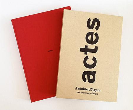 Coffret d'Actes - Antoine d'Agata une présence politique