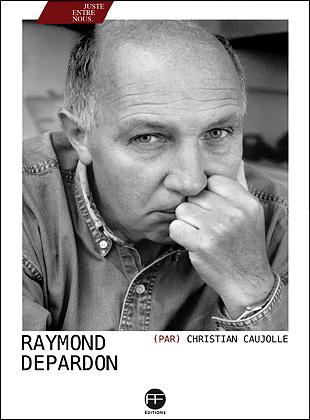 Couverture de l'ouvrage «Raymond Depardon» par Christian Caujolle chez André Frère Éditions