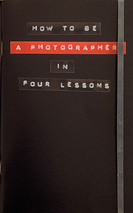 How to be a photographer in four lessons deluxe edtion cover