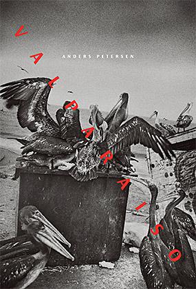 Couverture de Valparaiso par Anders Petersen, publié par André Frère Éditions
