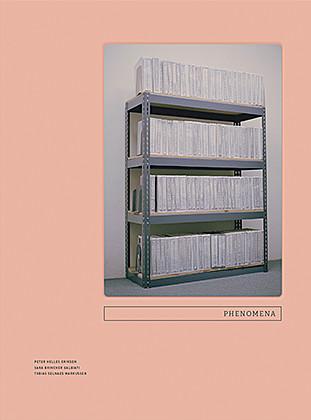 phenomena_sara-galbiati_peter-helles-eriksen_tobias-selnaes-markussen_andre-frere-editions_couverture