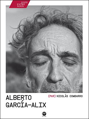 alberto-garcia-alix-nicolas-combarro-andre-frere-editions