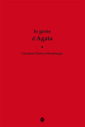 geste-d-agata-andre-frere-editions
