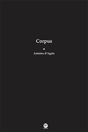 corpus-antoine-d_agata-andre-frere-editions