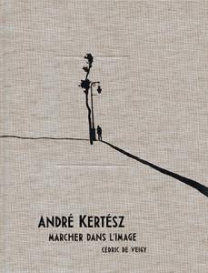 andre-kertesz-cedric-de-veigy-andre-frere-editions